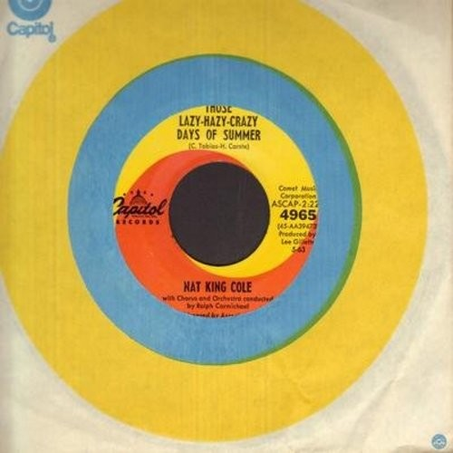 Cole, Nat King - Those Lazy-Hazy-Crazy Days Of Summer/In The Cool Of The Day (with Capitol company sleeve) - EX8/ - 45 rpm Records