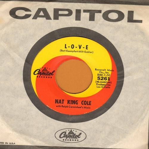 Cole, Nat King - L-O-V-E/I Don't Want To See Tomorrow (with Capitol company sleeve, wos) - EX8/ - 45 rpm Records