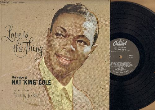 Cole, Nat King - Love Is The Thing: When I Fall In Love, Ain't Misbehavin', At Last, It's All In The Game, Love Letters (Vinyl MONO LP record, NICE condition!) - VG7/VG6 - LP Records