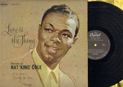 Cole, Nat King - Love Is The Thing: When I Fall In Love, Ain't Misbehavin', At Last, It's All In The Game, Love Letters (Vinyl MONO LP record, black label) - NM9/NM9 - LP Records
