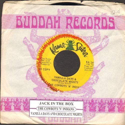 Cowboys 'n' Indians - Jack In The Box/Vanilla Days & Chocolate Nights (DJ advance pressing with Buddah company sleeve and juke box label) - VG7/ - 45 rpm Records