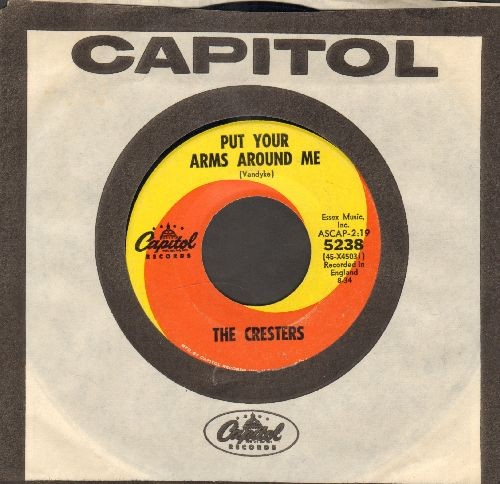Cresters - Put Your Arms Around Me/Do It With Me (with vintage Capitol company sleeve) - NM9/ - 45 rpm Records
