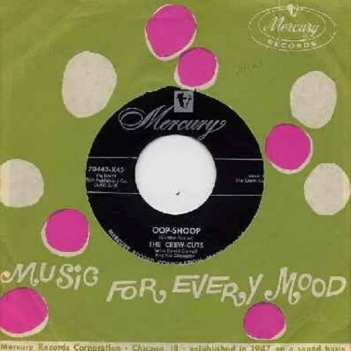 Crew-Cuts - Oop-Shoop/Do Me Good Baby (with vintage Mercury company sleeve) - NM9/ - 45 rpm Records