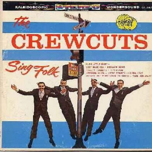 Crew-Cuts - The Crew Cuts Sing Folk: Deep Blue Sea, Little Donkey, Laura Love, Barbara Allen, Dehlia's Gone (Vinyl STEREO LP record) - NM9/EX8 - LP Records