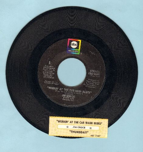 Croce, Jim - Workin' At The Car Wash Blues/Thursday (with juke box label) - NM9/ - 45 rpm Records