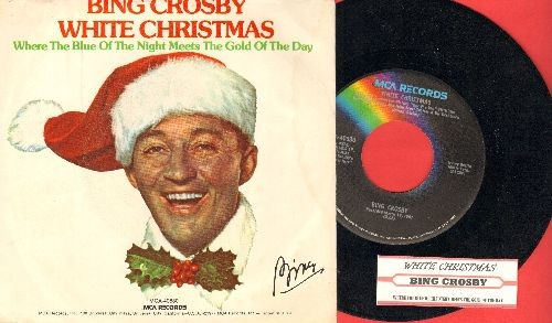 Crosby, Bing - White Christmas/Where The Blue Of The Night Meets The Gold Of The Day (re-issue with picture sleeve) - EX8/EX8 - 45 rpm Records