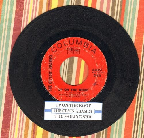 Cryan' Shames - Up On The Roof/The Sailing Ship (with juke box label) - VG6/ - 45 rpm Records