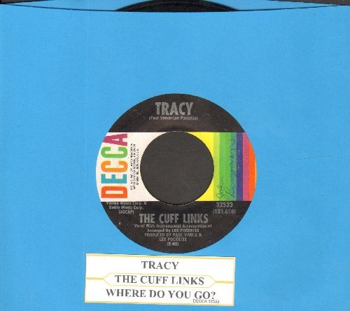 Cuff Links - Tracy/Where Do You Go? (with juke box label) - EX8/ - 45 rpm Records