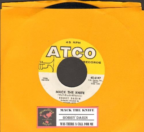 Darin, Bobby - Mack The Knife/Was There A Call For Me (with juke box label) - VG7/ - 45 rpm Records