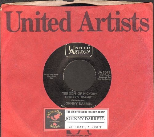 Darrell, Johnny - The Son Of Hickory Hollers Tramp/But That's Alright (with United Artists company sleeve and juke box label) - M10/ - 45 rpm Records