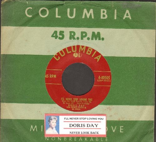Day, Doris - I'll Never Stop Loving You/Never Look Back (from film -Love Me Or Leave Me-)(with vintage Columbia company sleeve and juke box label) - EX8/ - 45 rpm Records
