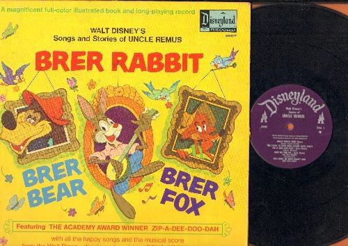Disney - Uncle Remus - Brear Rabbit/Brer Fox - Includes Academy Award  Winning Song -Zip-A-Dee-Doo-Dah- (Vinyl MONO LP record with picture pages  story)