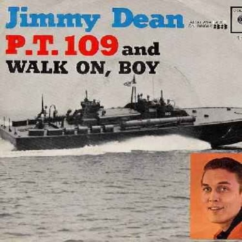 Dean, Jimmy - P.T. 109/Walk On, Boy (with picture sleeve) - EX8/VG7 - 45 rpm Records