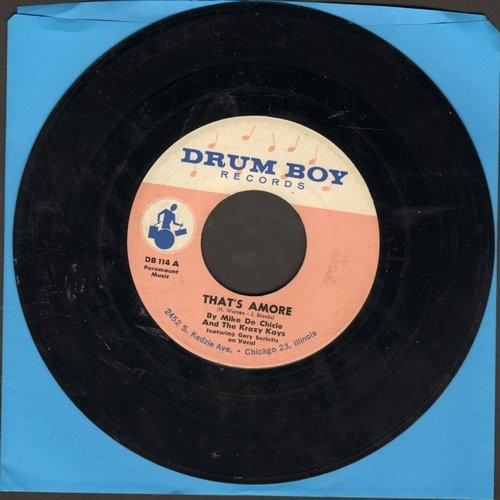 De Chicio, Mike & The Krazy Kays, vocal by Gary Serletic - That's Amore (HILARIOUS Comedy Version of Dean Martin Classic)/Lazy River - EX8/ - 45 rpm Records