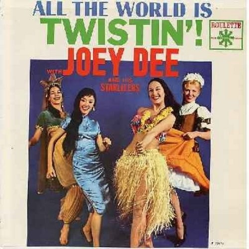 Dee, Joey & The Starliters - All The World Is Twistin'!: Just Walkin' In The Rain, Wing-Ding, Speak Up Mambo, Let's Have A party, Cyclone, Startight Special (Vinyl LP record) - EX8/EX8 - LP Records