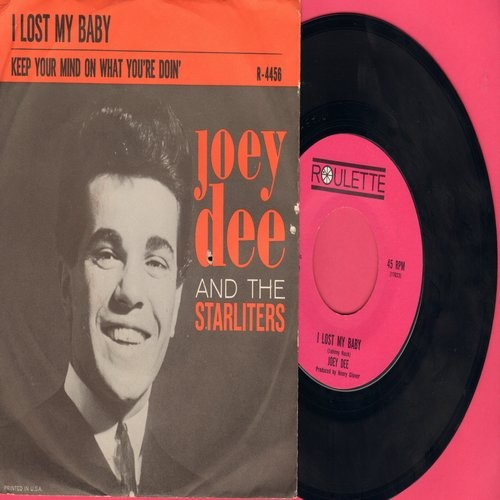 Dee, Joey & The Starliters - I Lost My Baby/Keep Your Mind On What You're Doin' (with picture sleeve) - NM9/EX8 - 45 rpm Records