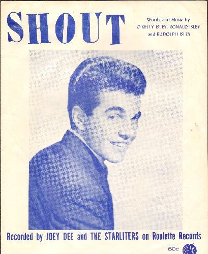 Dee, Joey & The Starliters - Shout - Vintage SHEET MUSIC for the Novelty song made popular by The Isley Brothers, Joey Dee and also Lulu. NICE cover art of Joey Dee! - VG7/ - Sheet Music
