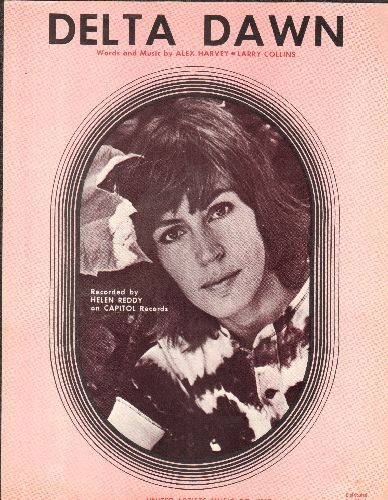 Reddy, Helen - Delta Dawn - Vintage SHEET MUSIC featuring beautiful portrait of a young Helen Reddy - EX8/ - Sheet Music