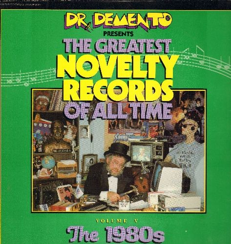 Dr. Demento - Dr. Demento Presents The Greatest Novelty Records Of All Time - Vol V The 1980s: Eat It, Rappin' Rodney, Take Off, Marvin I Love You (Vinyl LP record) - VG7/VG6 - LP Records