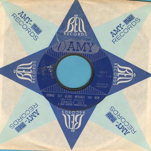 Dey, Tracey - Gonna' Get Along Without You Now/Go Away - VG7/ - 45 rpm Records