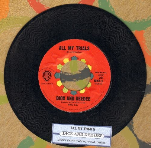 Dick & Dee Dee - All My Trials/Don't Think Twice, It's All Right (with juke box label) - NM9/ - 45 rpm Records
