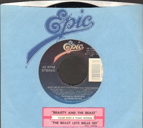 Dion, Celine & Peabo Bryson - Beauty And The Beast/The Beast Lets Belle Go (with juke box label and Epic company sleeve) - EX8/ - 45 rpm Records