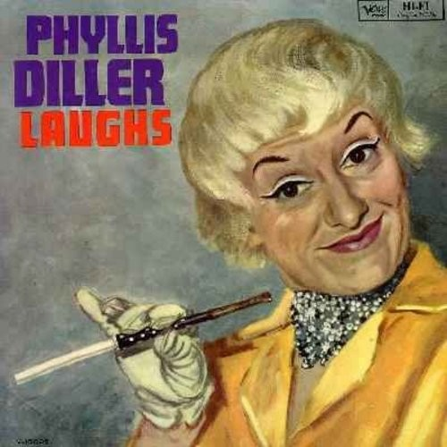 Diller, Phyllis - Laughs - Live stage act recorded at the Bon Soir in 1961 - Classic comedy routines include Plastic Surgery, Exotic Foods, The Cleaners, The Beauty Parlor, Lipstick and more! Phyllis at her hilarious best! (Vinyl LP record) - EX8/EX8 - LP