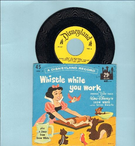 Disney - Whistle While You Work (sung by Snow White)/How Snow White Found The Cottage Of The Seven Dwarfs (with picture sleeve) - EX8/NM9 - 45 rpm Records
