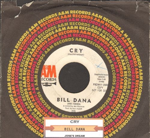 Dana, Bill - Cry/Jose's Dream (hilarious Jose Jimenez Novelty two-sider) (with juke box label and A&M company sleeve) - VG7/ - 45 rpm Records