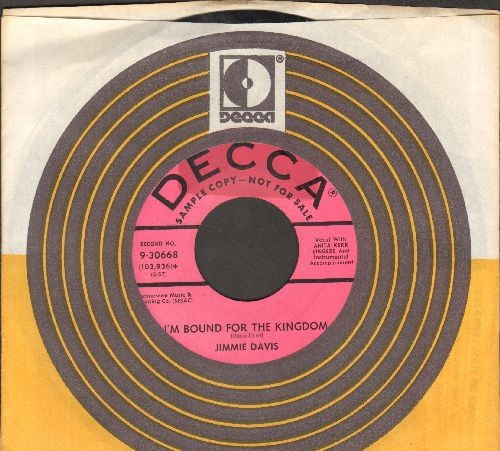 Davis, Jimmie - I'm Bound For The Kingdom/Sweet Mystery (DJ advance pressing with Decca company sleeve) - EX8/ - 45 rpm Records