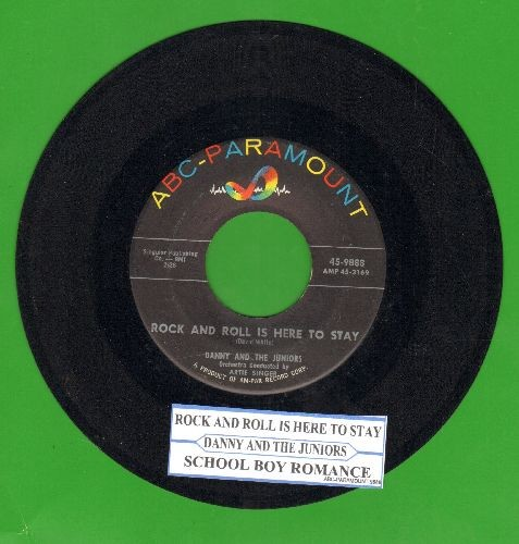 Danny & The Juniors - Rock And Roll Is Here To Stay/School Boy Romance (with juke box label) - EX8/ - 45 rpm Records