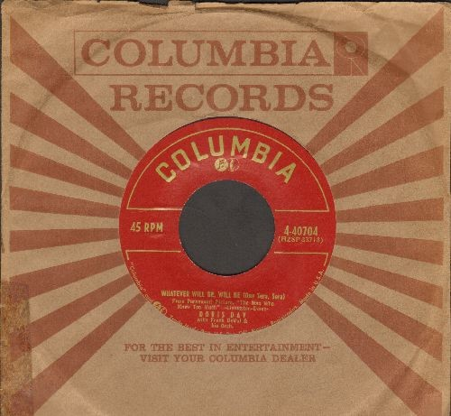Day, Doris - Whatever Will Be, Will Be (Que Sera, Sera)/I've Gotta Sing Away These Blues (with Columbia company sleeve) - EX8/ - 45 rpm Records