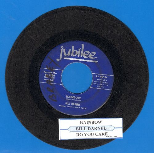 Darnel, Bill - Rainbow/Do You Care (with juke box label) (wol) - VG7/ - 45 rpm Records