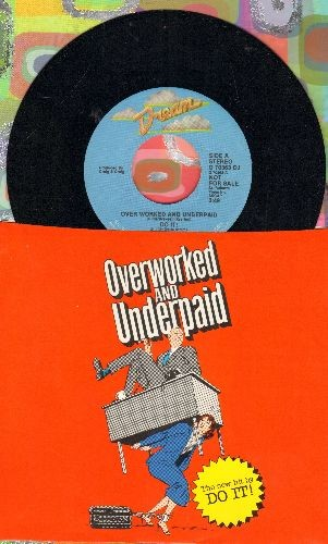 Do It! - Overworked And Underpaid (double-A-sided DJ advance pressing with picture sleeve) - NM9/NM9 - 45 rpm Records