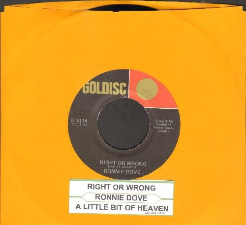 Dove, Ronnie - Right Or Wrong/A Little Bit Of Heaven (double-hit re-issue with juke box label) - NM9/ - 45 rpm Records