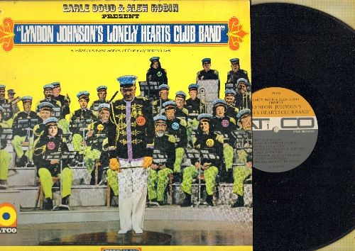 Doud, Earle & Alen Robin - Lyndon Johnson's Lonely Hearts Club Band - Hilarious Series Of Comedy Interviews (Vinyl MONO LP record) - NM9/EX8 - LP Records