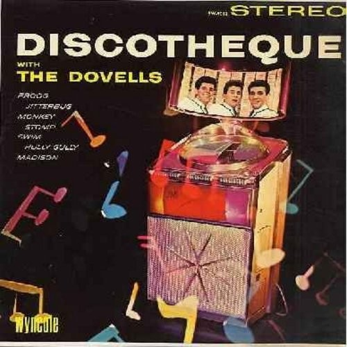 Dovells - Discoteque: Dance The Froog, The Jitterbug, Stop Monkeying Around, Bristol Stomp, Stompin' Everywhere, Hully Gully Baby, Betty In Bermudas, Do The New Continental (Vinyl STEREO LP record) - EX8/EX8 - LP Records