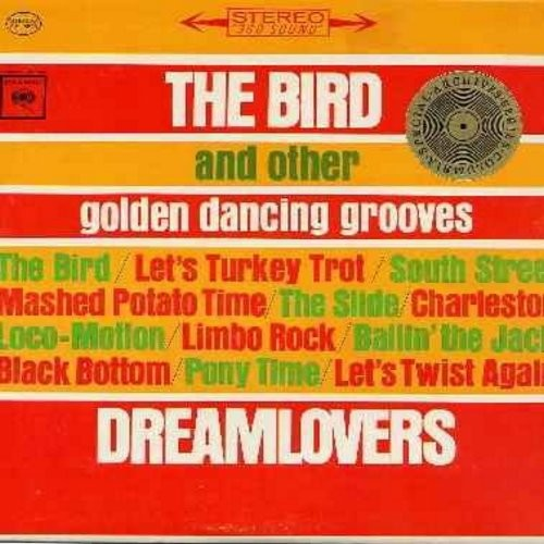 Dreamlovers - The Bird and other Dancing Grooves: Charleston, Loco-Motion, The Slide, South Street, Let's Twist Again, Limbo Rock, Mashed Potato Time (Vinyl LP record) - NM9/EX8 - LP Records