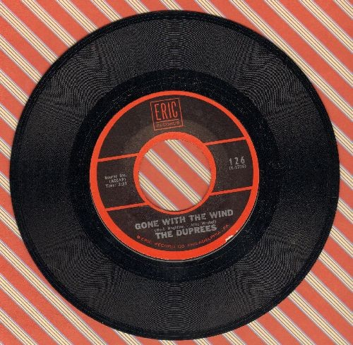 Duprees - Gone With The Wind/My Own True Love (double-hit re-issue) - NM9/ - 45 rpm Records