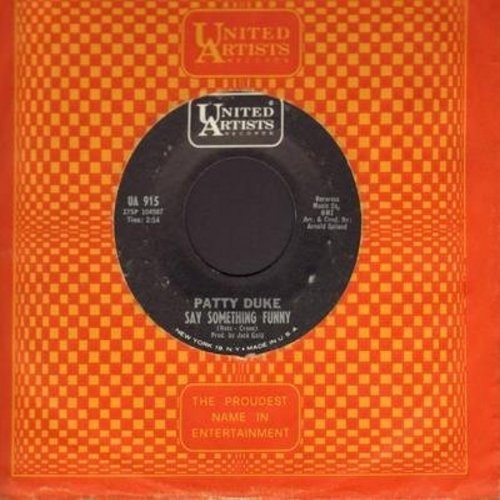 Duke, Patty - Say Something Funny/Funny Little Butterflies (with vintage United Artists company sleeve) - NM9/ - 45 rpm Records