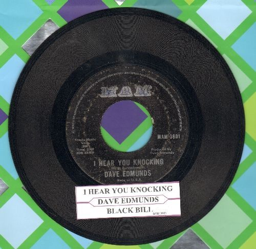 Edmunds, Dave - I Hear You Knocking/Black Bill (with juke box label) - EX8/ - 45 rpm Records