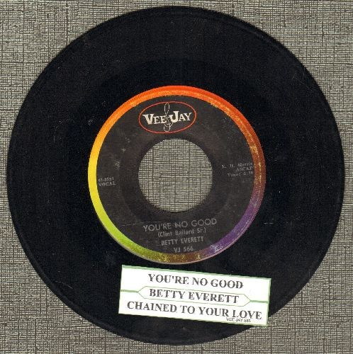 Everett, Betty - You're No Good/Chained To Your Love (with juke box label) - EX8/ - 45 rpm Records