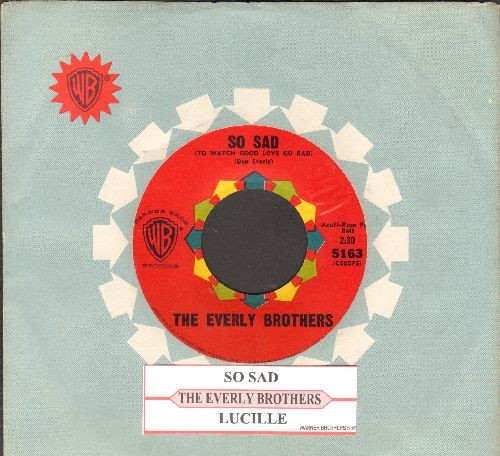Everly Brothers - So Sad (To Watch Good Love Go Bad)/Lucille (with juke box label and vintage Warner Brothers company sleeve) - EX8/ - 45 rpm Records