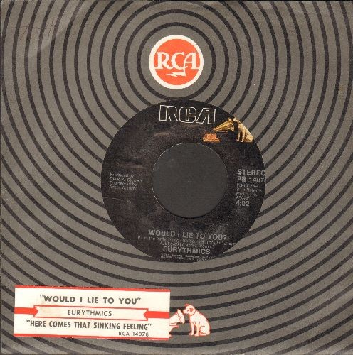 Eurythmics - Would I Lie To You?/Here Comes That Sinking Feeling (with juke box label and RCA company sleeve) - NM9/ - 45 rpm Records