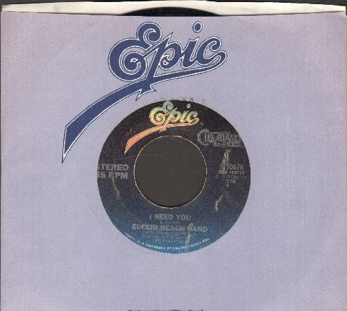 Euclid Beach Band - I Need You/Hard To Say Goodbye (with Epic company sleeve) - EX8/ - 45 rpm Records