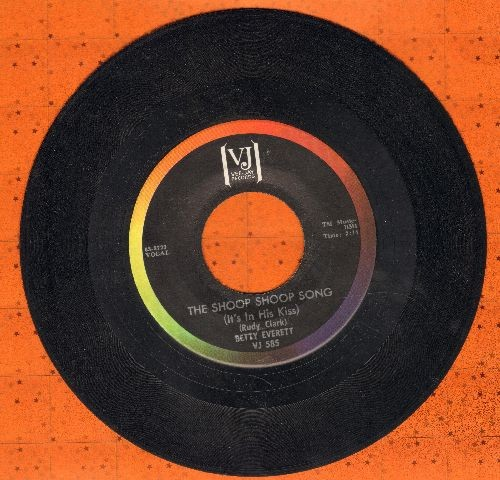 Everett, Betty - The Shoop Shoop Song (It's In His Kiss)/Hands Off (rainbow circle pressing) - EX8/ - 45 rpm Records
