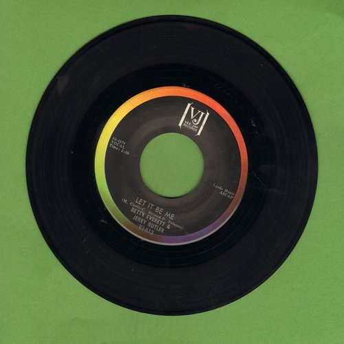 Everett, Betty & Jerry Butler - Let It Be Me/Ain't That Loving You Baby  - VG7/ - 45 rpm Records