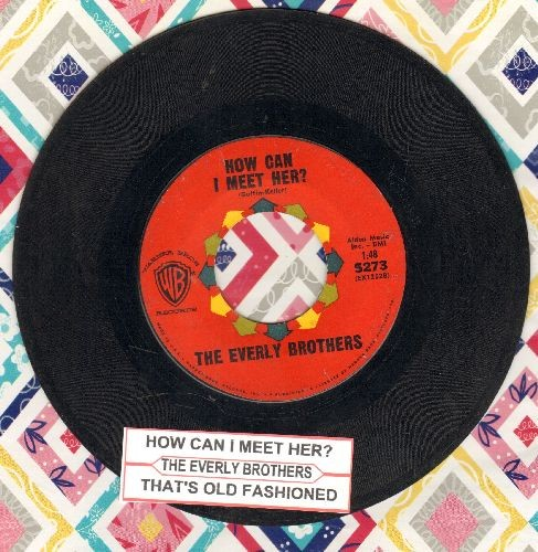Everly Brothers - How Can I Meet Her/That's Old Fashioned (with juke box label) - EX8/ - 45 rpm Records