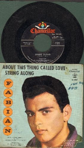 Fabian - String Along/About This Thing Called Love (with picture sleeve) - EX8/VG6 - 45 rpm Records