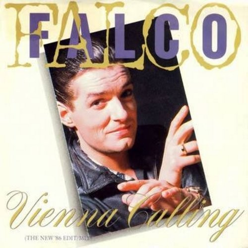 Falco - Vienna Calling/Tango The Night (with picture sleeve) - NM9/EX8 - 45 rpm Records